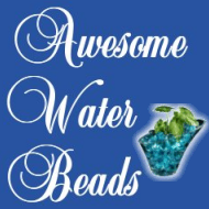 Awesome Water Beads